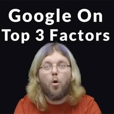 谷歌分享前三大SEO因素