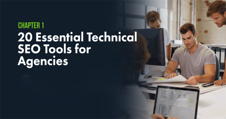 针对代理商的20种基本技术SEO工具