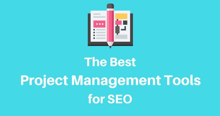 搜索引擎优化的最佳项目管理工具